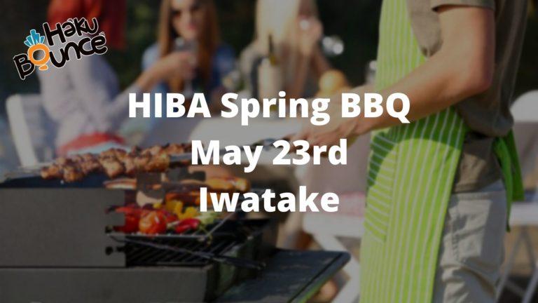 Hakuba Event - HIBA Spring BBQ - May 23rd 2021 11:30 @Iwatake White Plaza
